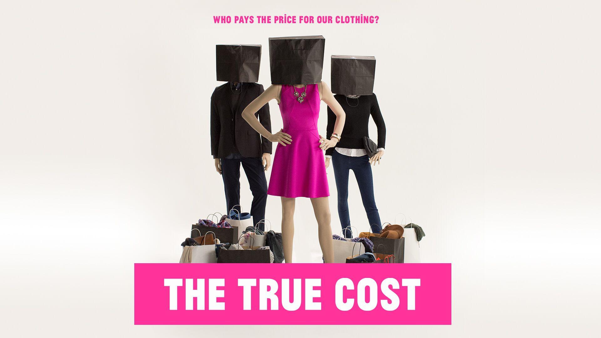 The True Cost: ต้นทุนที่แสนเจ็บปวด..อุตสาหกรรมเสื้อผ้าและแฟชั่นทำร้ายอะไรบ้าง?