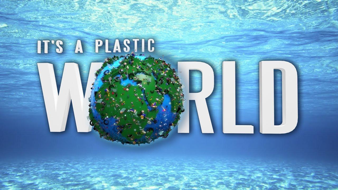 It's plastic world: ขยะพลาสติก..ความจริงสุดสยองของโลกมนุษย์
