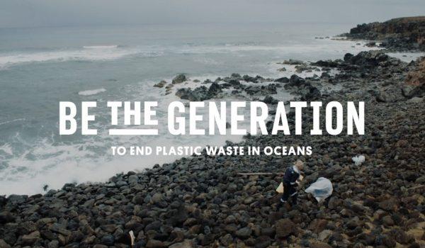 Be The Generation to End Plastic Waste in Ocean: เจนเนอเรชั่นใหม่ไร้พลาสติก