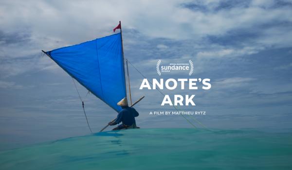 Anote's Ark: เรื่องเล่าประเทศแรกของโลกที่จะจมหายไปในมหาสมุทร