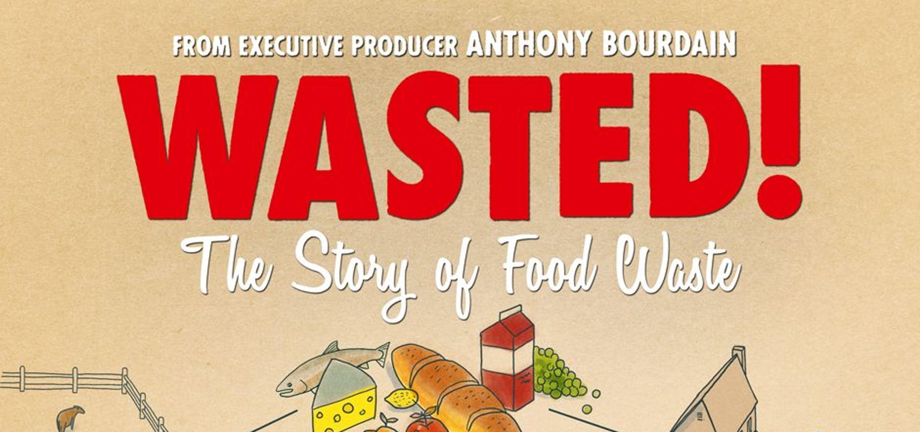 WASTED! The Story of Food Waste: ขยะอาหาร – สารคดีนี้มีคำถามถึงเราทุกคน