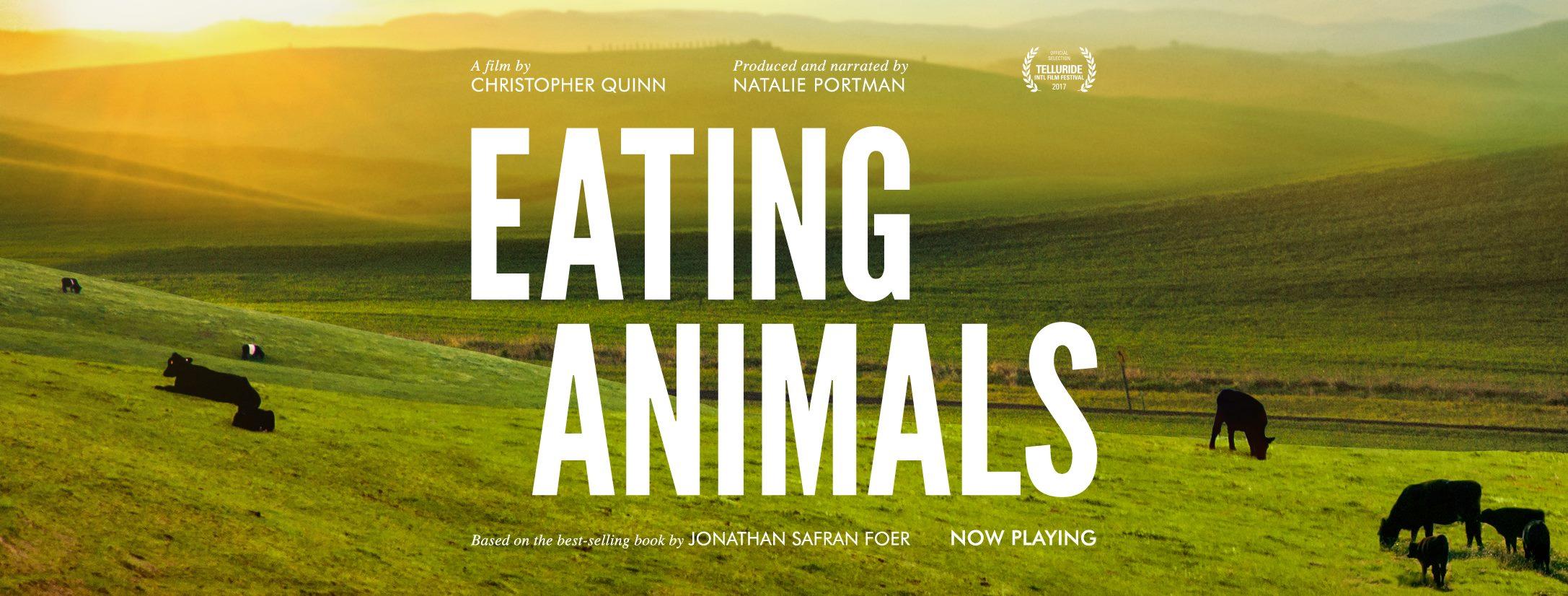Eating Animals: เบื้องหลังอุตสาหกรรมการผลิตเนื้อสัตว์ที่ทำร้ายทุกชีวิตบนโลก