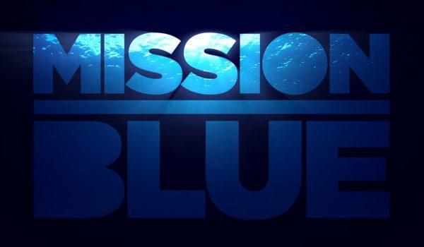 Mission Blue: ภารกิจพิทักษ์โลกใต้น้ำของ ดร. ซิลเวีย เอิร์ล ปกป้องมหาสมุทรที่กำลังจะตาย
