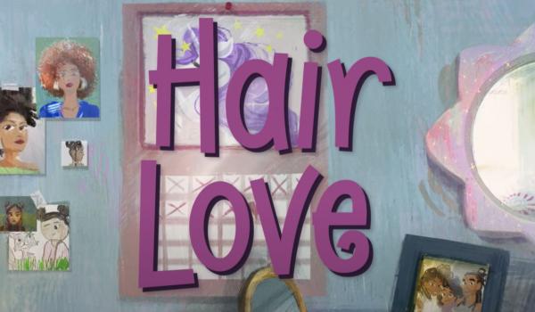 Hair Love: ทรงผมของหนูที่มนุษย์พ่อผู้ไม่รู้อะไรเลยต้องรับมือให้ได้